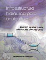 Infraestructura Hidráulica para Acuicultura