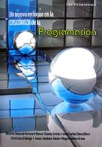 Un nuevo enfoque en la enseñanza de la Programación