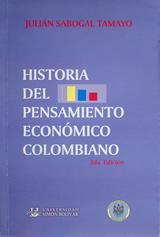Historia del Pensamiento Económico Colombiano Segunda Edición (Coedición Universidad de Nariño – Universidad Simón Bolívar)