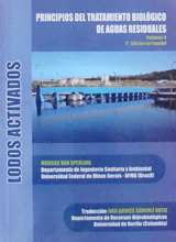 Principios del Tratamiento Biológico de Aguas Residuales. Lodos Activados