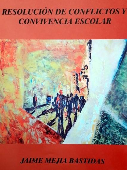 Resolución de conflictos y convivencia escolar