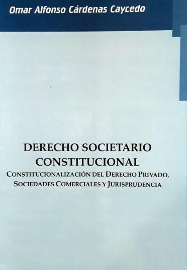 Derecho societario constitucional