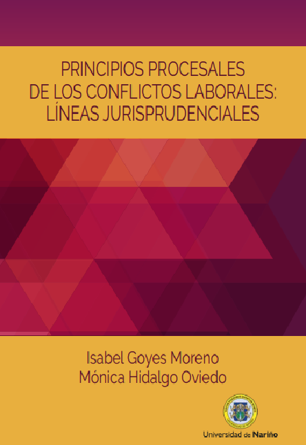 Principios procesales de los conflictos laborales: líneas jurisprudenciales.