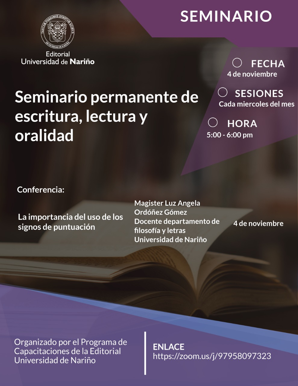 Seminario permanente de escritura, lectura y oralidad. Conferencia: La importancia del uso de los signos de puntuación.