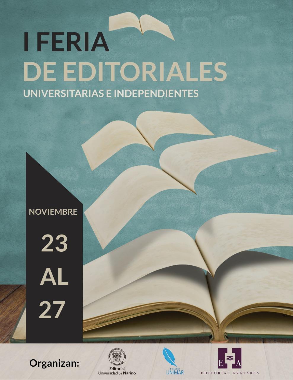 Primera Feria de Editoriales Universitarias e Independientes