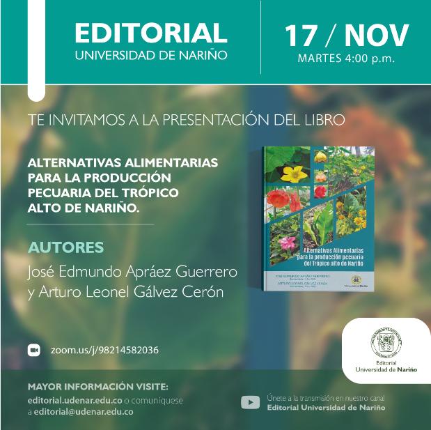 """Lanzamiento Alternativas alimentarias para la producción pecuaria del Trópico Alto de Nariño"""""""