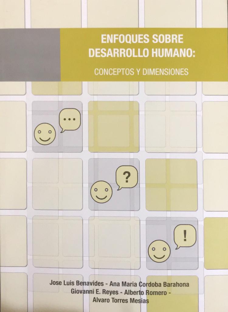 Enfoques sobre desarrollo humano: Conceptos y dimensiones
