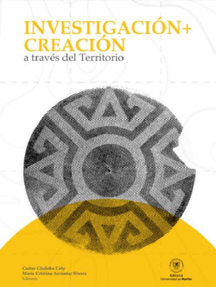 Investigación + Creación a través del territorio