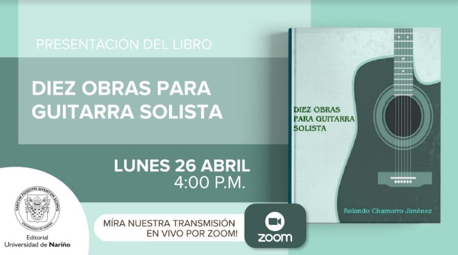 """Grabación lanzamiento del libro """"Diez obras para guitarra solista"""""""